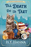 Till Death Do Us Tart (Oxford Tearoom Mysteries ~ Book 4): Volume 4