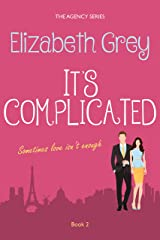 It's Complicated (The Agency Book 2) Kindle Edition