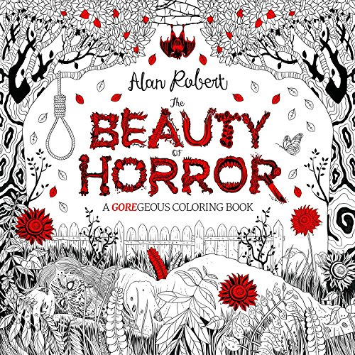 The Beauty of Horror Adult Colouring Book