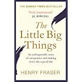 The Little Big Things: The Inspirational Memoir of the Year (English Edition)