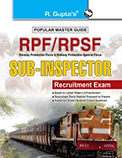 RPF & RPSF Sub-Inspector (Executive) Recruitment Exam Guide: Sub Inspector Recruitment Exam (Popular Master Guide)