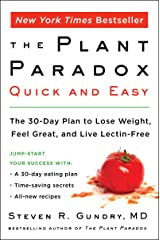 The Plant Paradox Quick and Easy: The 30-Day Plan to Lose Weight, Feel Great, and Live Lectin-Free (English Edition) Formato Kindle