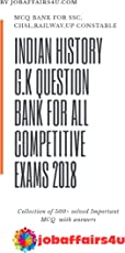 INDIAN HISTORY G.K QUESTION BANK FOR ALL COMPETITIVE EXAMS 2018