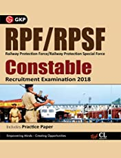 RPF/RPSF (Railway Protection Force/Railway Protection Special Force) Constable Recruitment Examination 2018