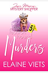 The Fashion Hound Murders (Josie Marcus, Mystery Shopper Book 5) Kindle Edition