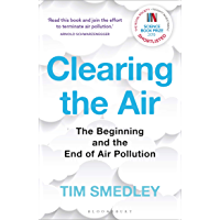 Clearing the Air: SHORTLISTED FOR THE ROYAL SOCIETY SCIENCE BOOK PRIZE 2019 (English Edition)