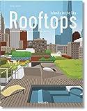 Urban rooftops. Islands in the sky. Ediz. multilingue