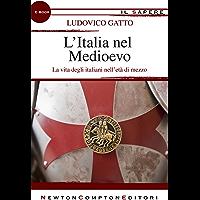 L'Italia nel Medioevo (eNewton Il Sapere)
