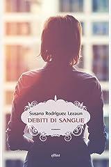 Debiti di sangue (Italian Edition) Versión Kindle