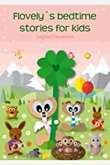 Flovely´s bedtime stories for kids: Bedtime story book for children Kindle Edition