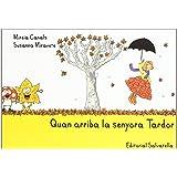 Quan arriba la senyora Tardor: 1 (Quatre estacions)