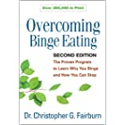 Overcoming Binge Eating, Second Edition: The Proven Program to Learn Why You Binge and How You Can Stop (English Edition)