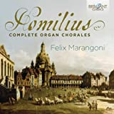 Homilius: Complete Organ Chorales