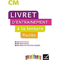 LECTURE CM ED. 2020 - LIVRET D'ENTRAINEMENT À LA LECTURE FLUIDE