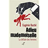 Adieu mademoiselle (ACTUALITE)