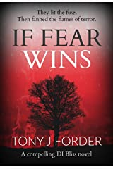 If Fear Wins (DI Bliss Book 3) Kindle Edition