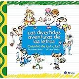 Las divertidas aventuras de las letras (Castellano - A PARTIR DE 3 AÑOS - LIBROS DIDÁCTICOS - Las divertidas aventuras de las