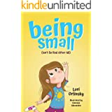 Being Small (Isn't So Bad After All)