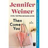 Then Came You: A Novel