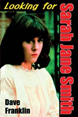 Looking For Sarah Jane Smith: A Riotous Black Comedy Paperback