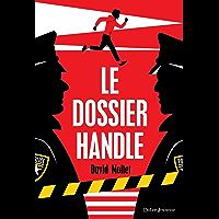 Le Dossier Handle (Fiction)