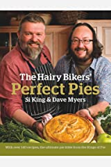 The Hairy Bikers' Perfect Pies: The Ultimate Pie Bible from the Kings of Pies Hardcover