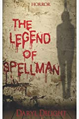 The legend of Spellman Broché
