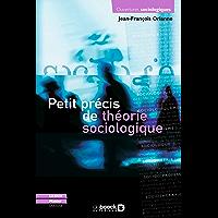 Petit précis de théorie sociologique (Ouvertures sociologiques)