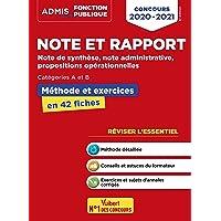 Note et rapport - Méthode et exercices - Concours de catégories A et B - L'essentiel en fiches: Note de synthèse, note…