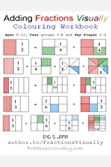 Adding Fractions Visually: Colouring Workbook: 2 Paperback