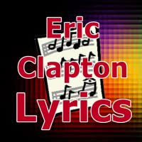 Lyrics for Eric Clapton