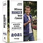 Mieux manger toute l'année - 2021 (French Edition)