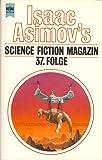 Isaac Asimov's Science Fiction Magazin 37.