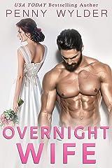 Overnight Wife (English Edition) Kindle Ausgabe