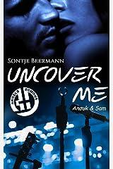 Uncover Me (Angels & Demons 1) Kindle Ausgabe