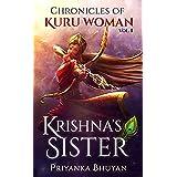Chronicles of Kuru Woman Krishna's Sister Vol -1