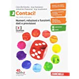 Contaci! Per la Scuola media. Con e-book. Con espansione online. Numeri, relazioni, dati-Misure, spazio e figure (Vol. 3)