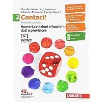 Contaci! Per la Scuola media. Con e-book. Con espansione online. Numeri, relazioni, dati-Misure, spazio e figure (Vol. 3…