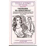 HUSBAND TO SISSY III (Husband to Seductress) (TITILLATING TV TALES Book 3) (English Edition)