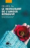 Le Restaurant de l'amour retrouvé (GRAND FORMAT)