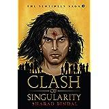 Clash of Singularity: The Sentinels Saga