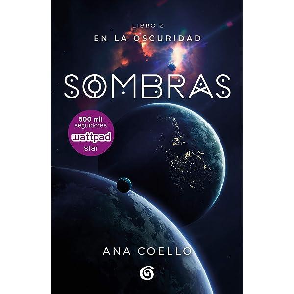 Sombras (En la oscuridad 2) eBook: Coello, Ana: Amazon.es ...