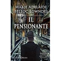 Il pensionante (Illustrato): Un capolavoro del giallo classico