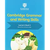 Cambridge Grammar and Writing Skills Learner's Book 5