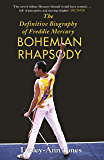 Freddie Mercury: The Definitive Biography: The Definitive Biography of Freddie Mercury