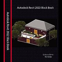 Autodesk Revit 2022 Black Book (English Edition)