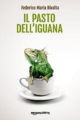 Il pasto dell'iguana (Riccardo Ranieri Vol. 5) Formato Kindle