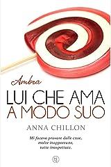 Lui che ama a modo suo - Ambra (Pietre Preziose - Trilogia Vol. 2) Formato Kindle