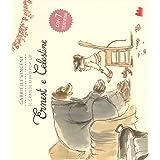 Ernest e Celestine. Il grande libro pop-up. Ediz. a colori