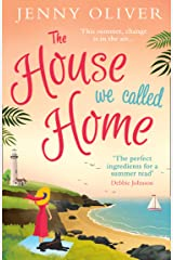 The House We Called Home: A feel-good read for summer 2018 from bestseller Jenny Oliver Paperback